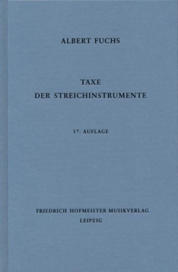 Taxe der Streichinstrumente / 17. Auflage