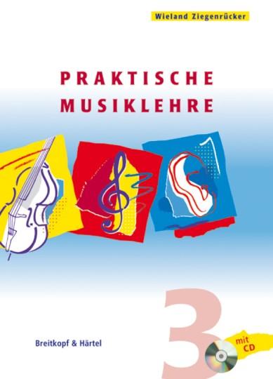 Wieland Ziegenrücker, Praktische Musiklehre 3 mit CD