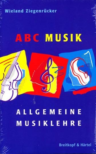 Wieland Ziegenrücker, ABC Musik, Allgemeine Musiklehre