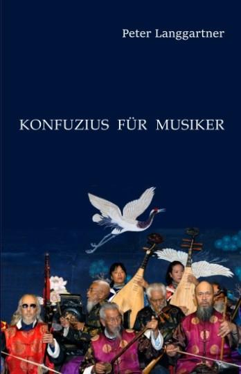 Konfuzius für Musiker