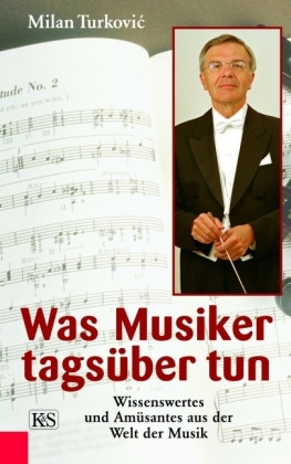 Was Musiker tagsüber tun, Milan Turkovic erw. Ausgabe