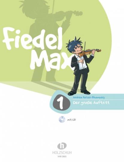 Fiedel-Max, Der Grosse Auftritt  Violinschule Band 1