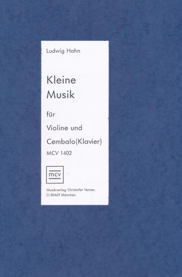 Ludwig Hahn, Kleine Musik