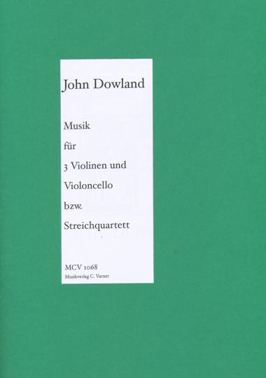 John Dowland, Musik für 3 Violinen und Violo
