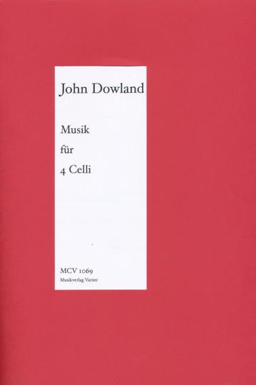 John Dowland, Musik für 4 Celli