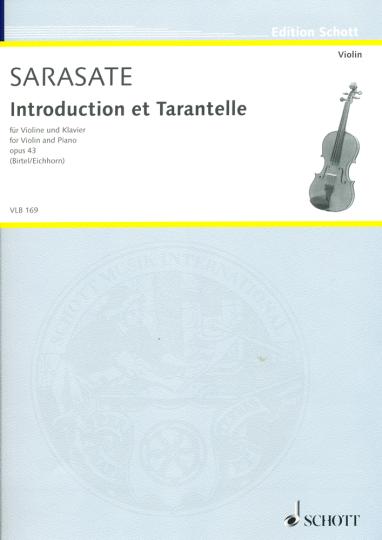 Sarasate, Introduction et Tarantelle, Opus 43