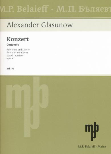 Glasunow, Konzert a-Moll, Opus 82