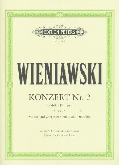 Wieniawski, Konzert Nr. 2, d-Moll, Opus 22