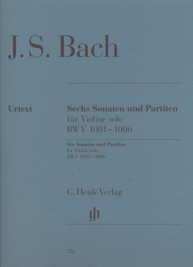 Bach, Sechs Sonaten und Partiten für Violine Solo, BWV 1001-1006